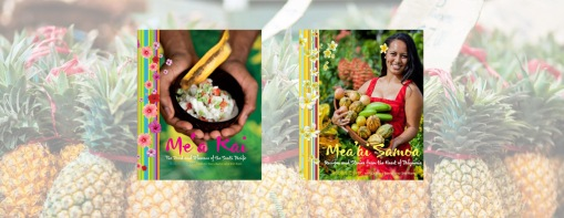 Chef Robert Oliver's Books Me'a Kai: The Food & Flavours of the South Pacific and Mea'ai Samoa: Recipes and Stories from the Heart of Polynesia
